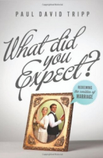 What Did You Expect: Redeeming the Realities of Marriage Cover
