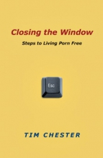 Closing the Window: Steps to Living Porn Free Cover