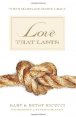 Love That Lasts: When Marriage Meets Grace Cover
