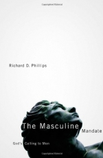 The Masculine Mandate: God's Calling to Men Cover