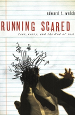 Running Scared: Fear, Worry, and the God of Rest Cover