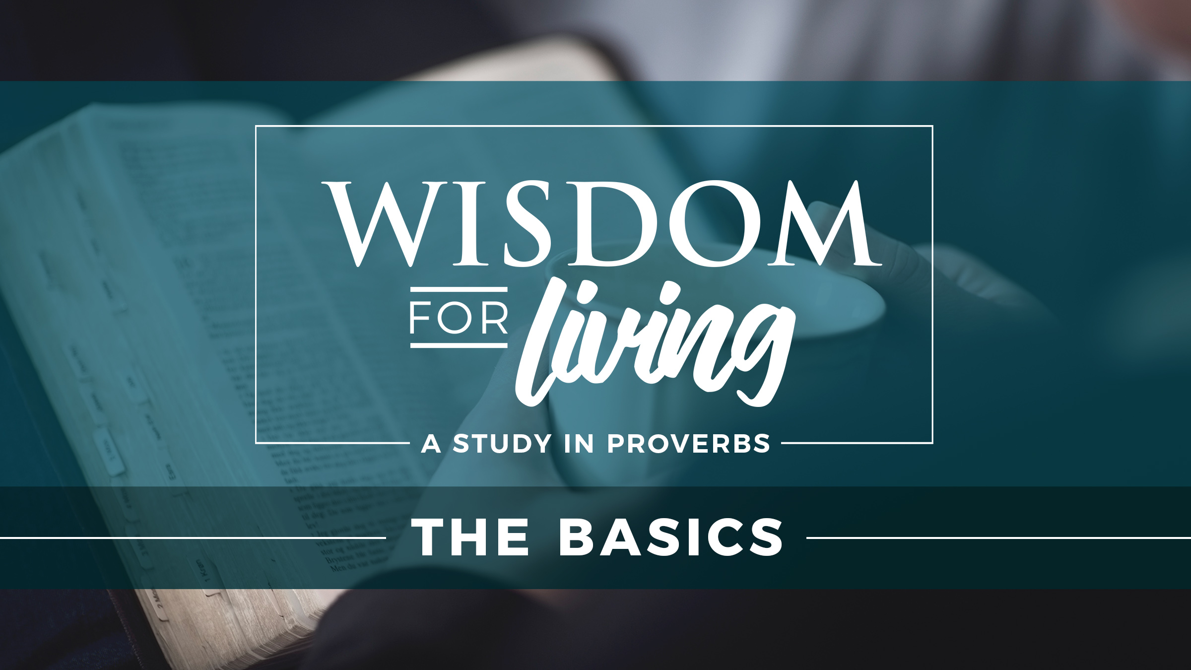Series Graphic for Wisdom for Living