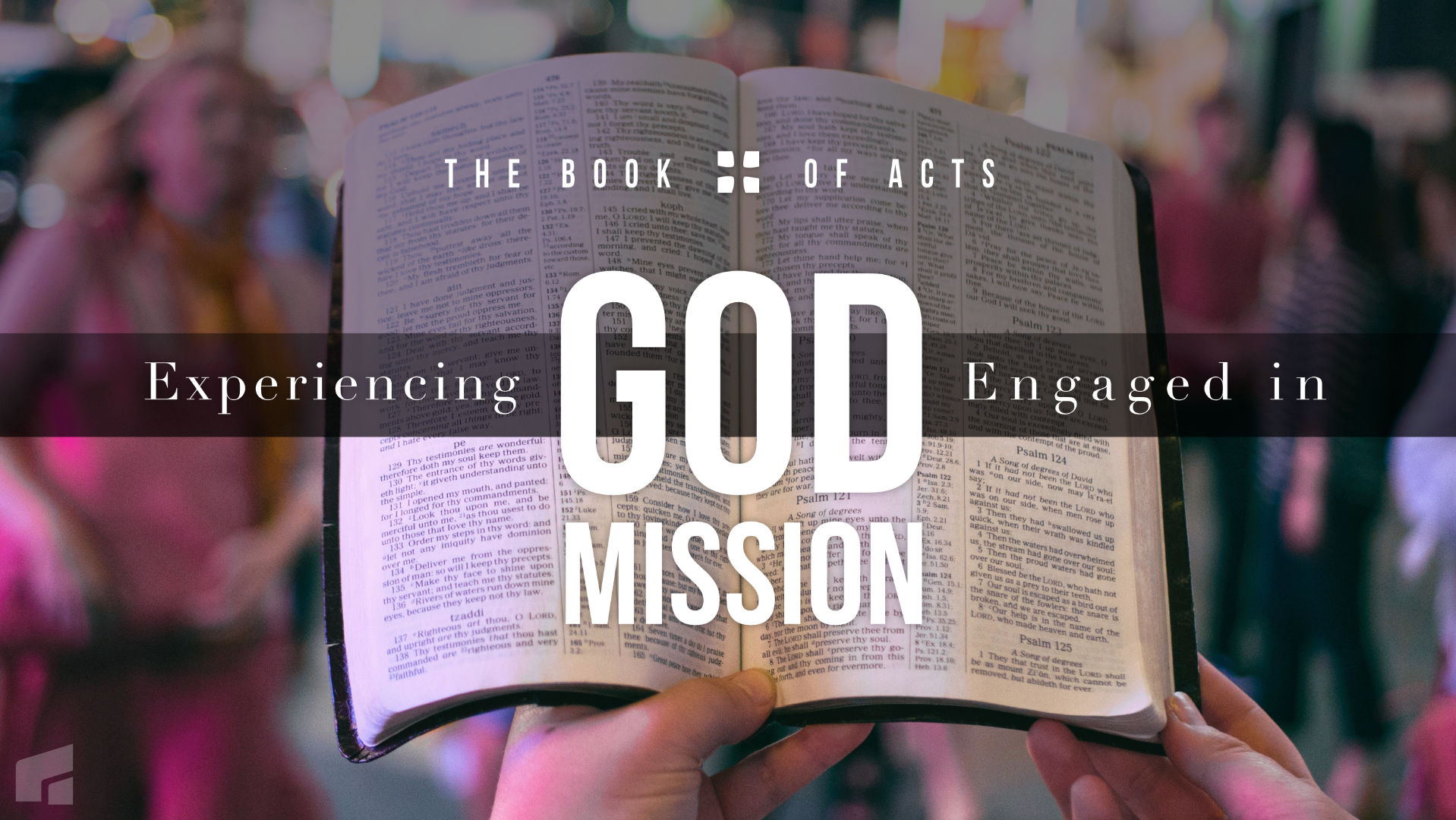 Series Graphic for Acts: Experiencing God, Engaged in Mission